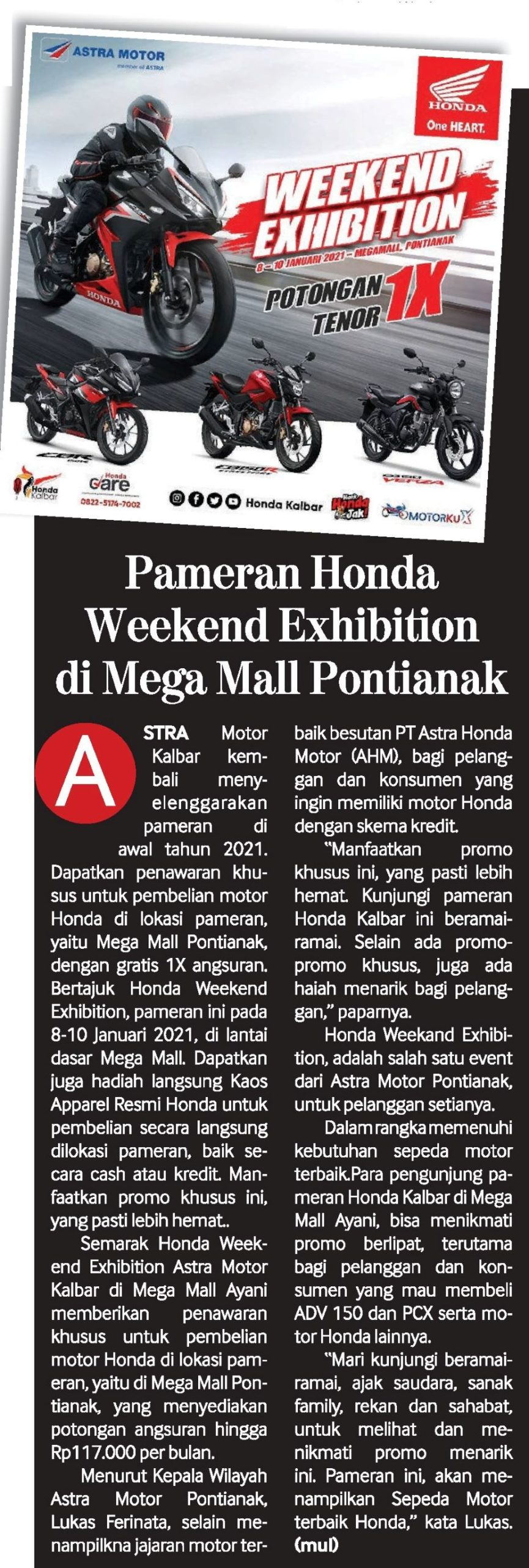H 9 Jan - Pameran honda Weekend Exhibition Di Megamall Pontianak
