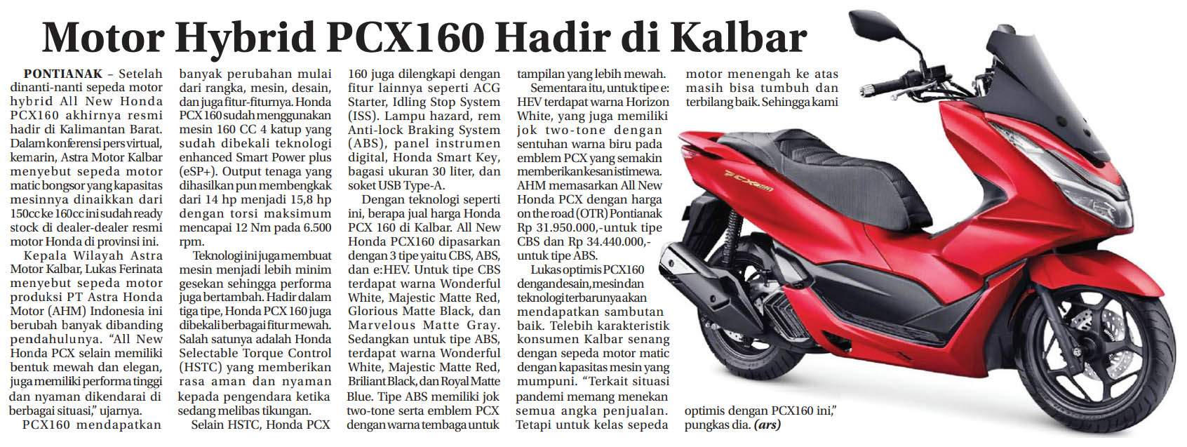 01 mar 2021 Motor Hybrid PCX160 Hadir di Kalbar